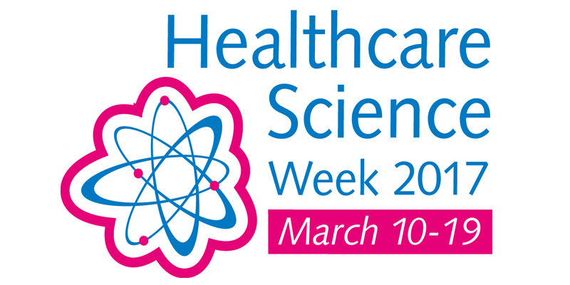 Healthcare Science Week 2018 – #1